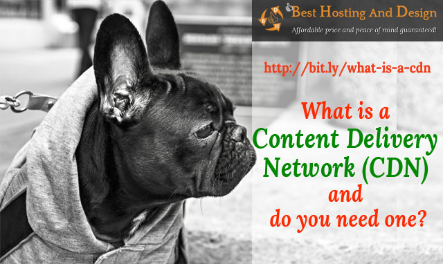What is a CDN (Content Delivery Network) and do you need one?