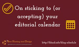 On-sticking-to-your-editorial-calendar