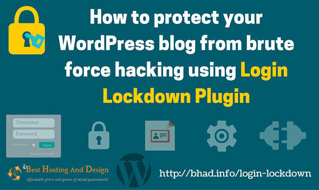 How to protect your WordPress blog from brute force hacking using Login Lockdown Plugin