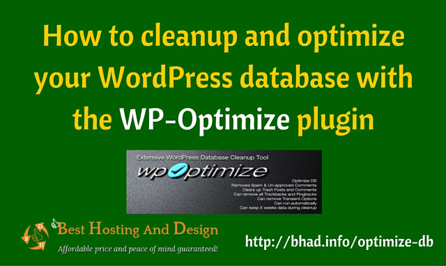 How to cleanup and optimize your WordPress database with the WP-Optimize plugin