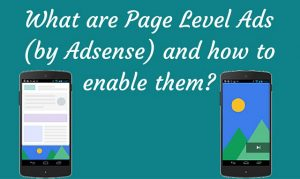 The what and how of Page Level Ads by Adsense