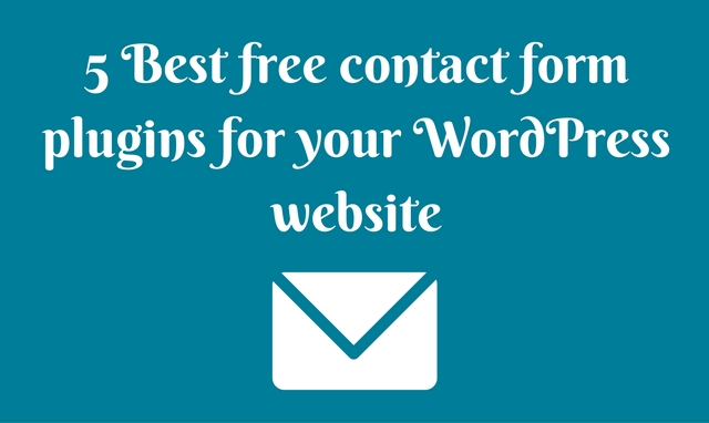 How to add a contact form to your WordPress website (5 Free Plugins)