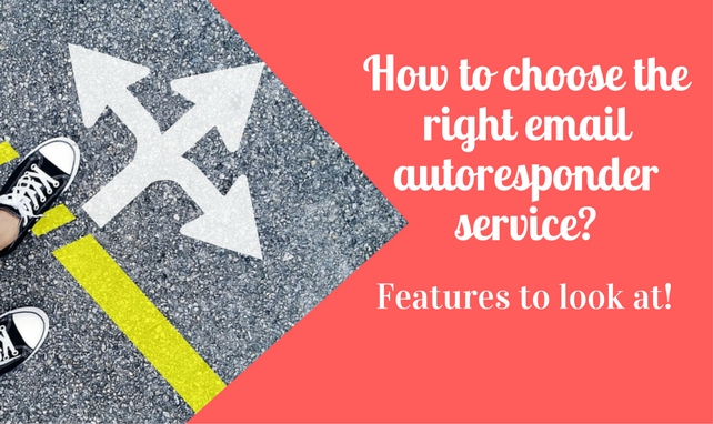 Features I Look For When Choosing An Email Autoresponder Service