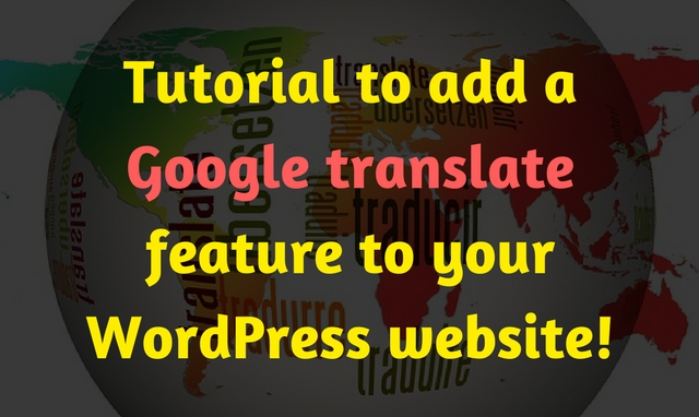 How to add Google translate feature to your WordPress website