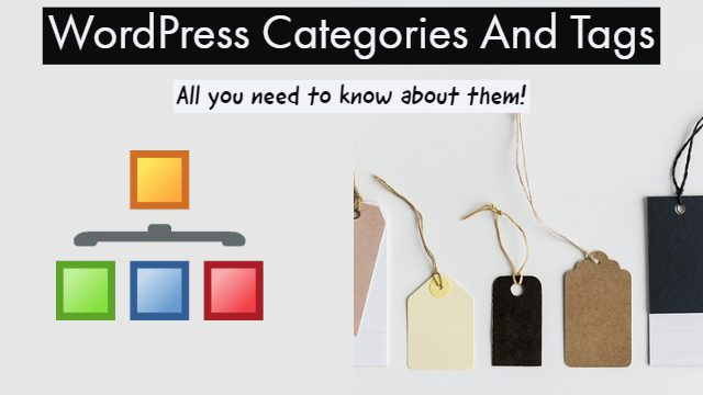 WordPress Categories And Tags All you need to know about them