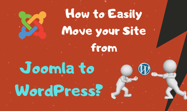 Migrate to WordPress from Joomla with a few easy steps