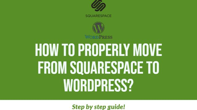 Step-by-step-guide-to-move-from-Squarespace-to-WordPress