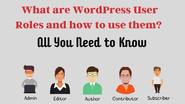 Understanding-and-using-WordPress-user-roles