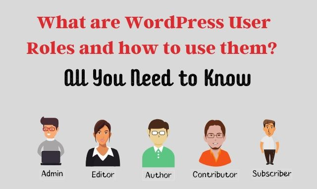 Understanding and using WordPress user roles