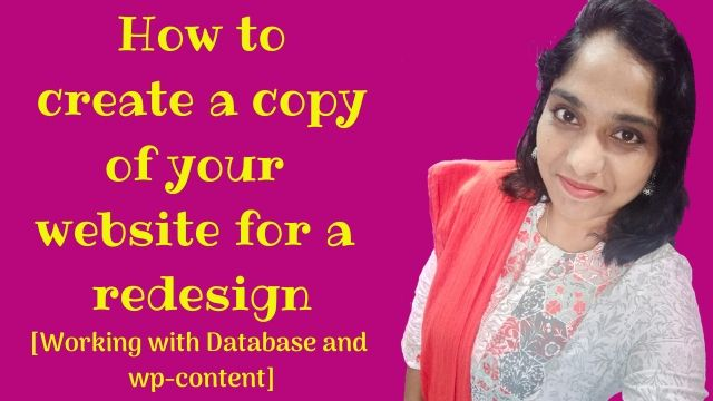 How to create a copy of your website for a redesign [Working with Database and wp-content]